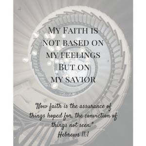 Faith is NOT a feeling (1)