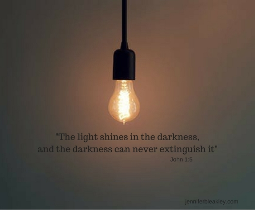 -The light shines in the darkness, and the darkness can never extinguish it-